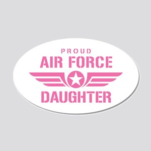 Proud Air Force Daughter W [pink] 20x12 Oval Wall